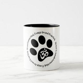 Karma Be Kind To Animals Mug
