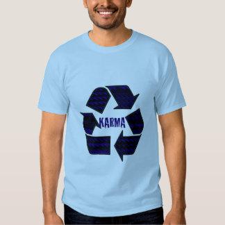 karma, Because What Comes Around Goes Around Shirts