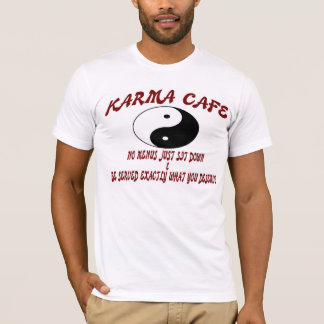 Karma Cafe T-Shirt