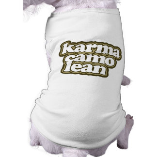 """Karma Camo Lean"" Say What? Doggie Tshirt"