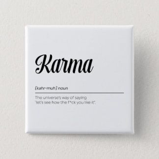 Karma Definition Funny 2 Inch Square Button