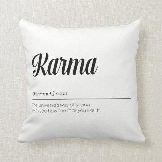 Karma Definition Funny Throw Pillow