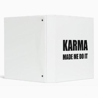 Karma Made Me Do It Vinyl Binder