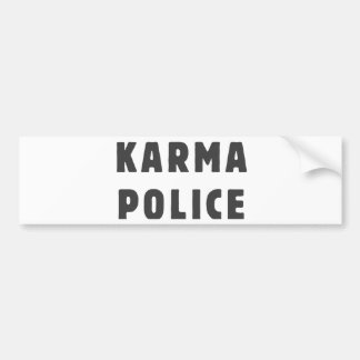Karma police bumper sticker