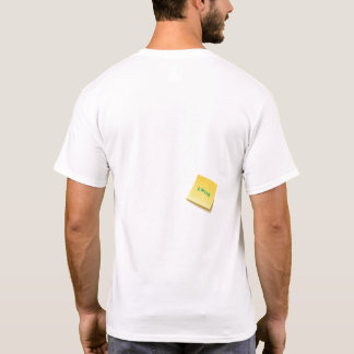 Karma Sticky Note T-Shirt