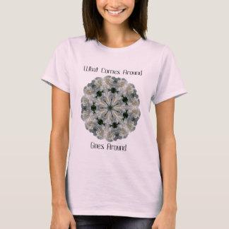 Karma What Comes Goes Around T-Shirt