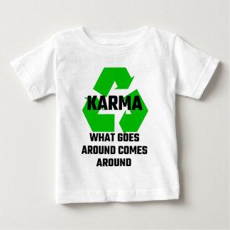 Karma What Goes Around Comes Around Baby T-Shirt