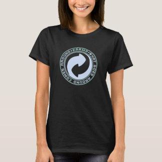 Karma. What Goes Around, Comes Around design. T-Shirt