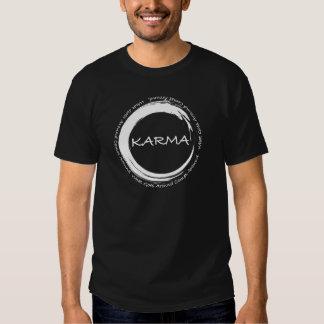 KARMA  what goes around comes around Shirt