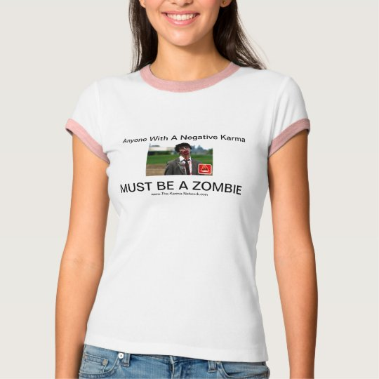 Karma Zombie Shirt