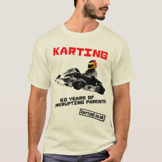 Karting 50 Years of Bankrupting Parents T-Shirt