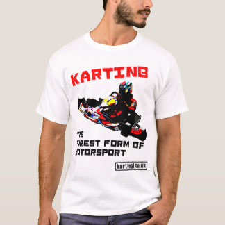 Karting the Purest Form of Motor Sport T-Shirt