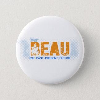 KAT // BUTTON, est. PPF - BEAU (Male) 2 Inch Round Button