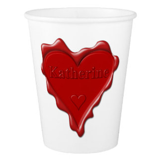 Katherine. Red heart wax seal with name Katherine. Paper Cup