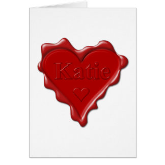 Katie. Red heart wax seal with name Katie Card