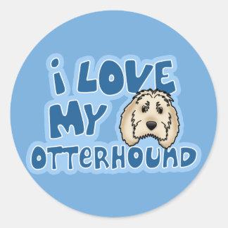 Kawaii I Love My Otterhound Round Sticker