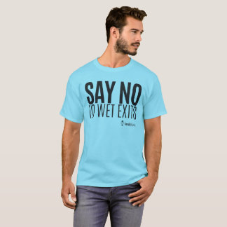 Kayak Hipster - Say No to Wet Exits - Men T-Shirt