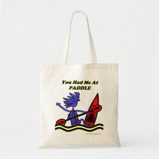 Kayak: You Had Me At Paddle Tote Bag