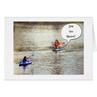 "***KAYAKER'S* GREETING FOR A ""VERY HAPPY BIRTHDAY"" CARD"