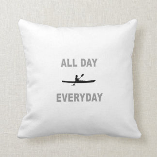 Kayaking All Day Everyday Throw Pillow