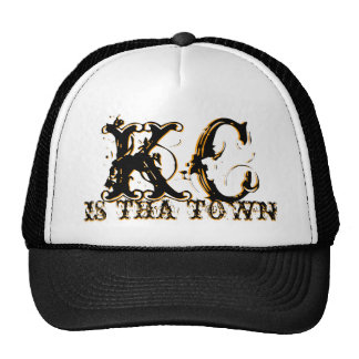 KC IS THA TOWN HAT - Customized