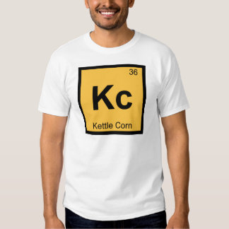 Kc - Kettle Corn Chemistry Periodic Table Symbol Tshirts