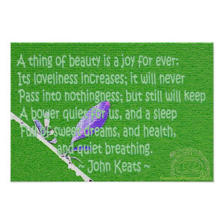"Keats ""a thing of beauty"" poster"