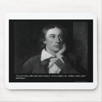 Keats Love Is My Religion Quote Gifts Tees Etc Mouse Pad