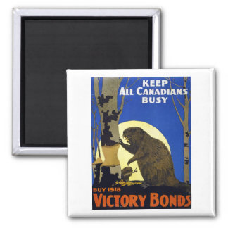 Keep All Canadians Busy Square Magnet