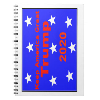 Keep America Great...Trump 2020 Political Slogan Notebook