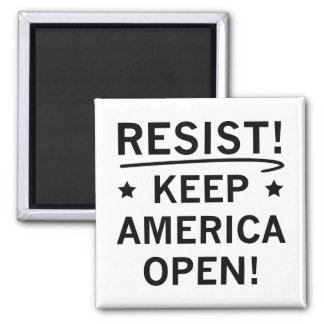 Keep America Open Square Magnet