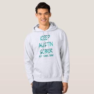 Keep Austin Sober Grey Hoodie