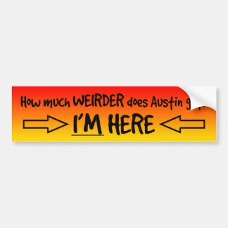 *Keep Austin Weird* Bumper Sticker