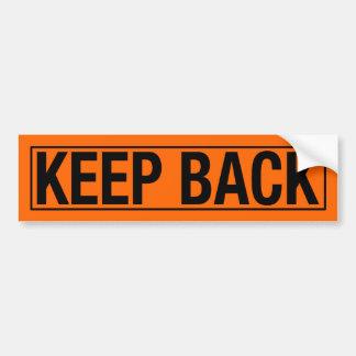 """KEEP BACK"" BUMPER STICKER"