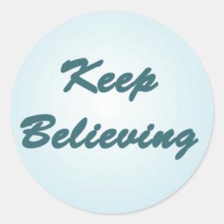 Keep Believing on Blue Round Sticker