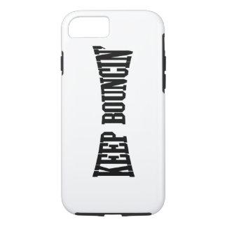 Keep Bouncin' iPhone 7 Case