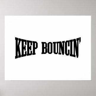 Keep Bouncin' Poster