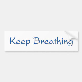 Keep Breathing Bumper Sticker