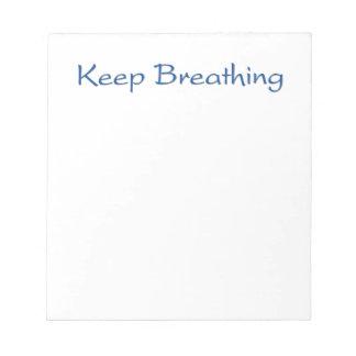 Keep Breathing Notepad