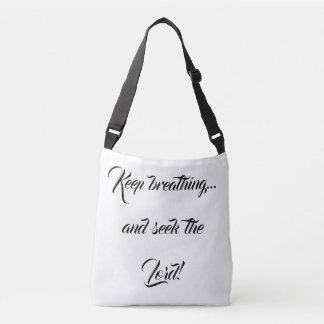 Keep Breathing & Seek the Lord! Shoulder Tote Bag