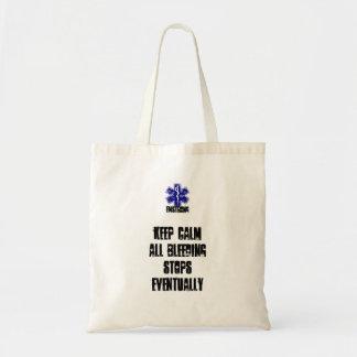 Keep Calm All Bleeding Stops Eventually Tote Bag