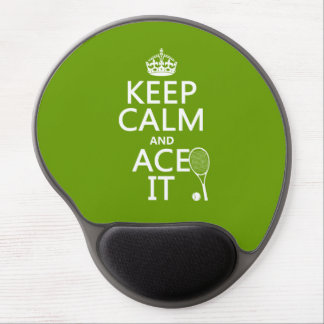 Keep Calm and Ace It (tennis) (in any color) Gel Mouse Pad