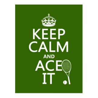 Keep Calm and Ace It (tennis) (in any color) Postcard