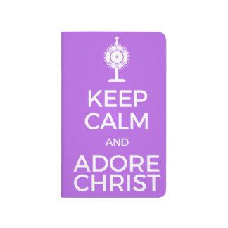 Keep Calm and Adore Christ Journal