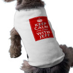 Keep Calm And Agree With Jeff Pet Tshirt