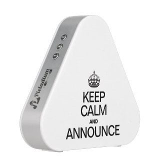KEEP CALM AND ANNOUNCE BLUEOOTH SPEAKER
