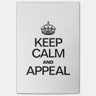 KEEP CALM AND APPEAL POST-IT NOTES