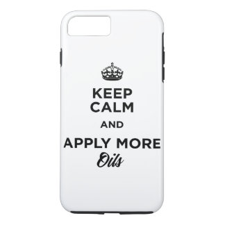 Keep Calm and Apply More Oils iPhone 8 Plus/7 Plus Case