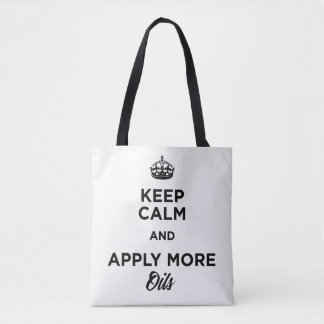 Keep Calm and Apply More Oils Tote Bag