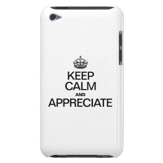 KEEP CALM AND APPRECIATE BARELY THERE iPod COVER